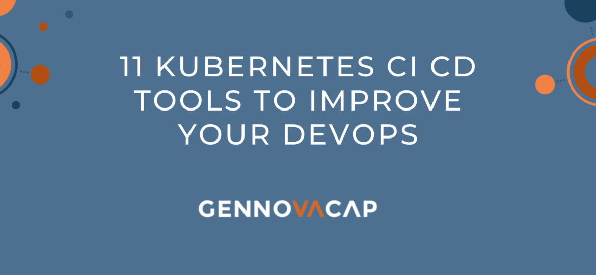 Kubernetes CI CD Tools to Improve Your Devops